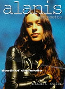 Alanis Morissette: Death of Cinderella 9780859652582