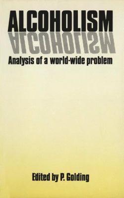 Alcoholism - Analysis of a World-Wide Problem 9780852007136