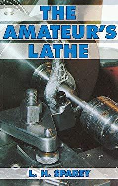 Amateur's Lathe 9780852422885