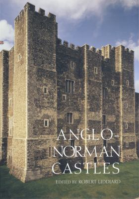 Anglo-Norman Castles 9780851159041