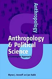Anthropology and Political Science: A Convergent Approach 19435031