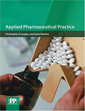 Applied Pharmaceutical Practice