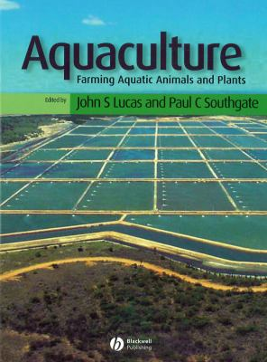Aquaculture: Farming Aquatic Animals and Plants 9780852382226