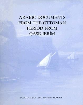 Arabic Documents from the Ottoman Period from Qasr Ibrim 9780856980909