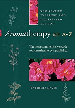 Aromatherapy: An A to Z 9780852072950