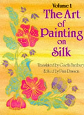 Art of Painting on Silk: Introduction 9780855325978