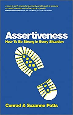 Assertiveness: Be Yourself in Any Situation 9780857083685