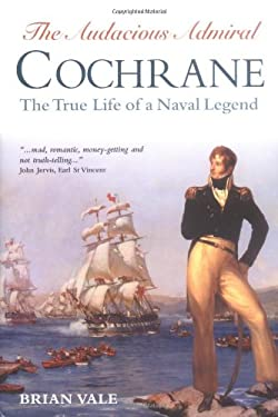 Audacious Admiral Cochrane 9780851779867