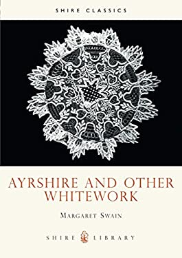 Ayreshire and Other Whitework 9780852635896