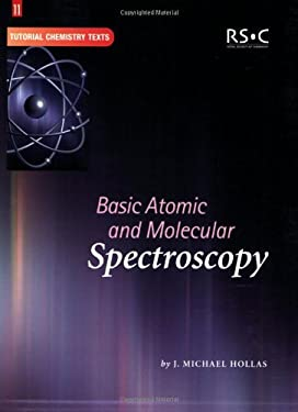 Basic Atomic and Molecular Spectroscopy 9780854046676
