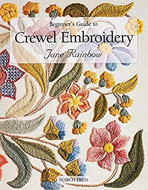 Beginner's Guide to Crewel Embroidery 9780855328696