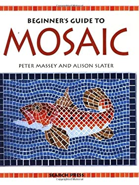 Beginner's Guide to Mosaic 9780855328894