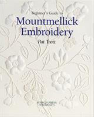 Beginner's Guide to Mountmellick Embroidery 9780855329198