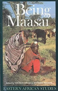 Being Maasai: Ethnicity and Identity in East Africa 9780852552155