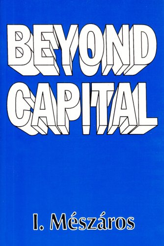 Beyond Capital: Toward a Theory of Transition 9780853458814
