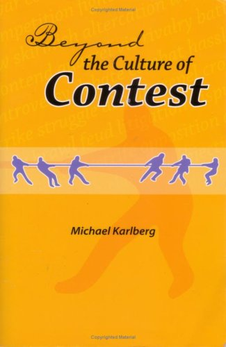 Beyond the Culture of Contest 9780853984894