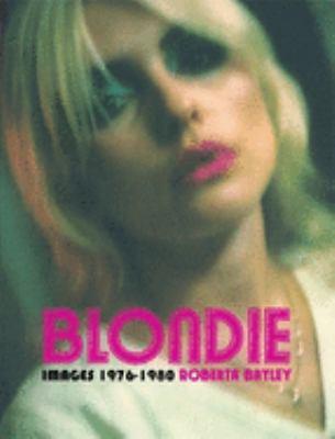 Blondie: Unseen 1976-1980 9780859653961