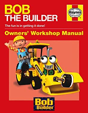Bob the Builder Owners' Workshop Manual 9780857331151