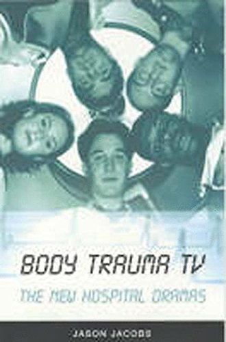 Body Trauma TV: The New Hospital Dramas 9780851708812
