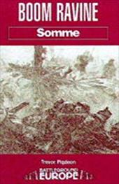 Boom Ravine: Somme - Pidgeon, Trevor