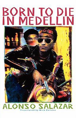 Born to Die in Medellin 9780853458548
