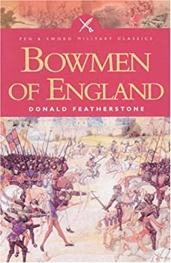 Bowmen of England 9780850529463