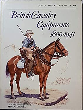British Cavalry Equipment, 1800-1941 9780850454796