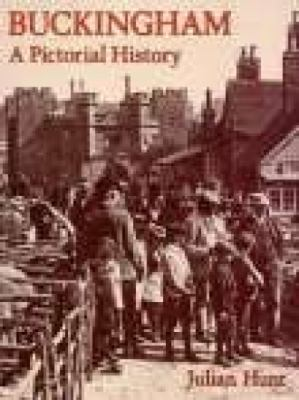 Buckingham: A Pictorial History 9780850339413