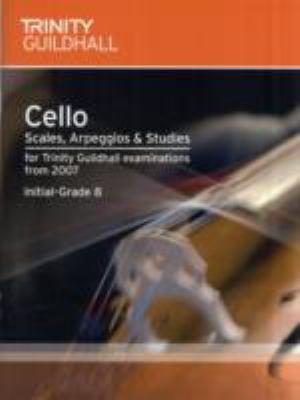 Cello Scales, Arpeggios & Studies Initial-Grade 8 9780857360472