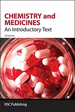Chemistry and Medicines: An Introductory Text 9780854046454