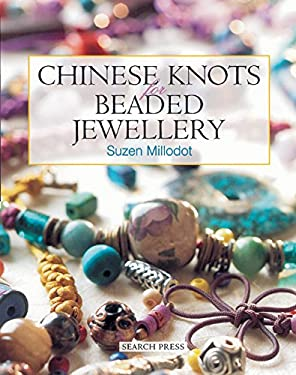 Chinese Knots for Beaded Jewellery 9780855329686