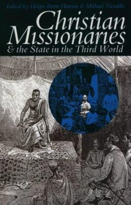 Christian Missionaries and the State in the Third World 9780852557839