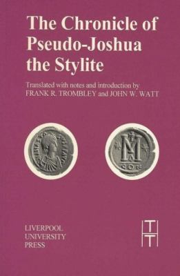 Chronicle of Pseudo-Joshua the Stylite 9780853235859