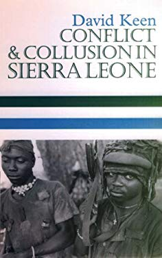 Conflict and Collusion in Sierra Leone 9780852558836