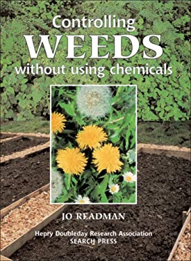 Controlling Weeds Without Using Chemicals 9780855329341