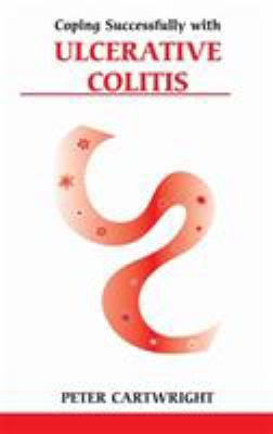 Coping Successfully with Ulcerative Colitis 9780859699174