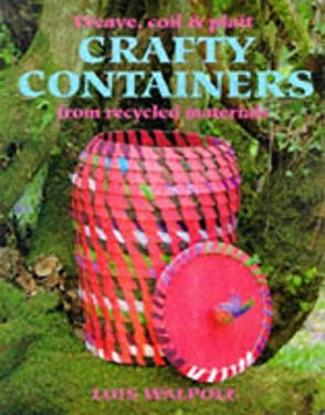 Crafty Containers: From Recycled Materials 9780855328108