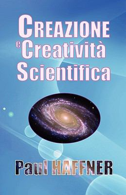 Creazione E Creativit Scientifica 9780852442258