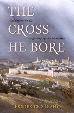 Cross He Bore: 9780851516936