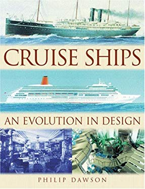 Cruise Ships an Evolution in Design