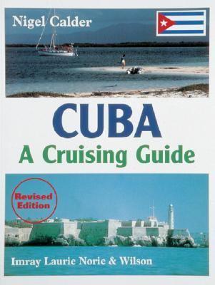 Cuba: A Cruising Guide 9780852884133