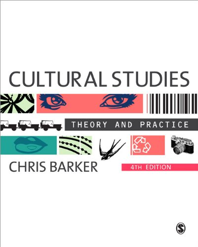 Cultural Studies: Theory and Practice 9780857024800