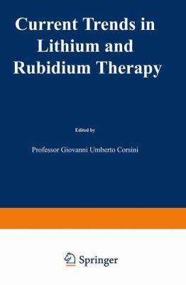 Current Trends in Lithium and Rubidium 9780852007822