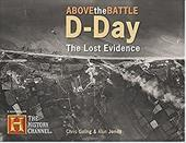 D-Day: The Lost Evidence -Above the Battle 3773685