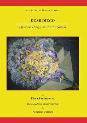 Dear Diego: Querido Diego, Te Abraza Quiela 9780856688812
