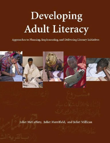 Developing Adult Literacy: Approaches to Planning, Implementing, and Delivering Literacy Initiatives 9780855985967