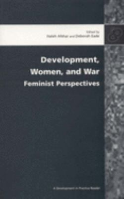 Development, Women, and War: Feminist Perspectives 9780855984878
