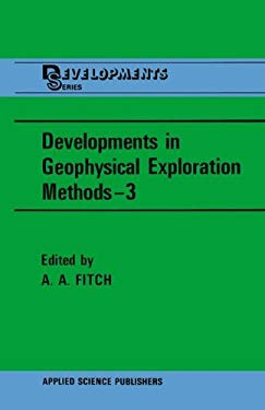 Developments in Geophysical Exploration Methods 9780853341260