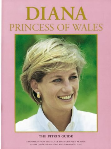 Diana Princess of Wales: The Pitkin Guide 9780853728955