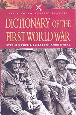 Dictionary of the First World War 9780850529791